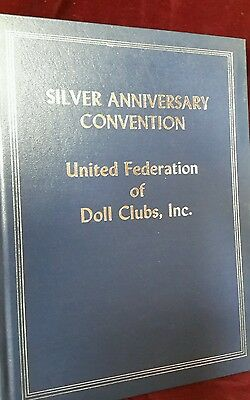Silver Anniversary Convention United Federation Doll Clubs Miami, FL Book 1974