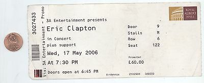 ERIC CLAPTON 5/17/06 London England Royal Albert Hall BIG Concert Ticket Stub!