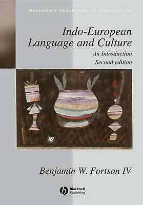 Indo-European Language and Culture: An Introduction by Benjamin W. Fortson (Engl