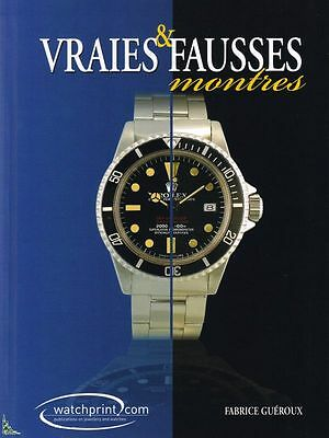 Vraies Fausses montres V. 2:book counterfeit Wristwatch