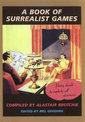 A Book of Surrealist Games - Paperback NEW Brotchie, Alast 1995-10-23