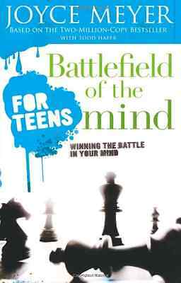 Battlefield of the Mind for Teens - Paperback NEW Meyer, Joyce 2006-06-13
