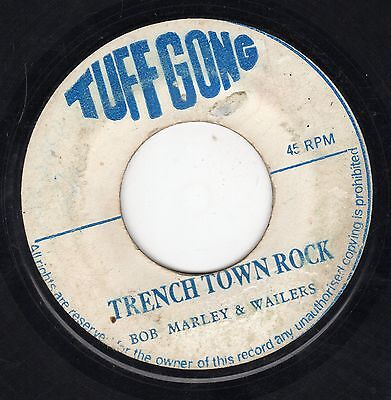 """"""" TRENCHTOWN ROCK. """" bob marley and the wailers. TUFF GONG 7In 1971."""