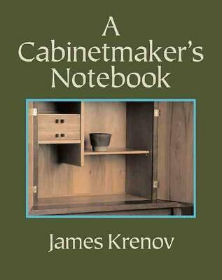 A Cabinetmaker's Notebook by James Krenov Paperback Book (English)