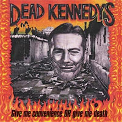 Dead Kennedys - Give Me Convenience Or Give Me Death NEW LP