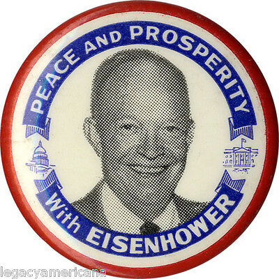 1952 Dwight Eisenhower PEACE AND PROSPERITY Campaign Button (1005)