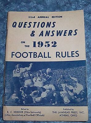 Questions & Answers on the 1952 ootball Rules 22nd annual edition