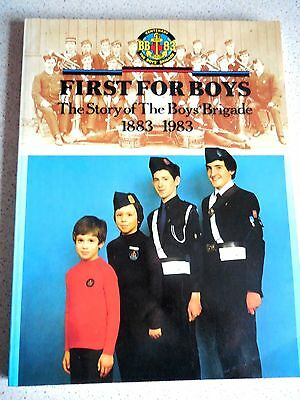 First For Boys. The Story of The Boys' Brigade.1883-1983.(Centenary) 1982, 1st.