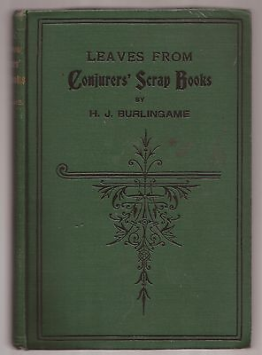 LEAVES FROM CONJURERS' SCRAP BOOKS by H.J. Burlingame 1891