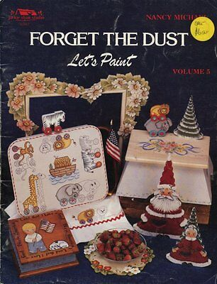 PAINTING  BOOK - FORGET THE DUST - Let's Paint Volume 5