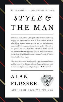 Style and the Man by Alan Flusser Hardcover Book (English)