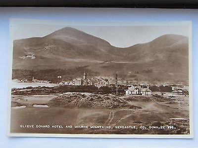 Newcastle Down Postcard Slieve Donard Hotel & Mournes Real Photo Late 1930,s