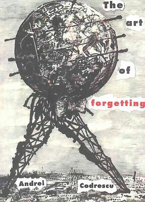 The Art of Forgetting by Andrei Codrescu Paperback Book (English)