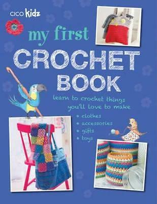 NEW My First Crochet Book By Susan Akass Paperback Free Shipping