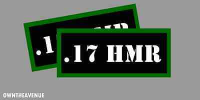 """.17 HMR Ammo Can -Labels for Ammunition Case 3.5"""" x 1.50"""" stickers decals(2PACK)"""