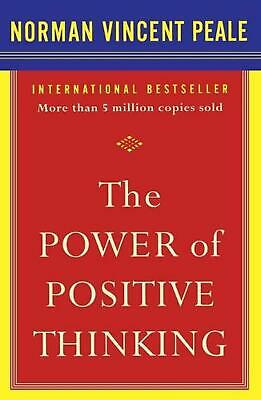 The Power of Positive Thinking: 10 Traits for Maximum Results by Norman Vincent