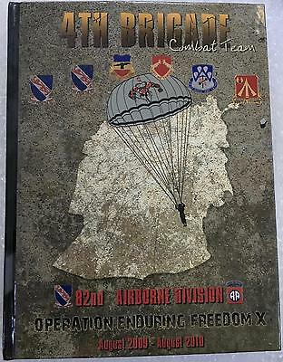 2010 4th BRIGADE COMBAT TEAM 82ND AIRBORNE OPERATION ENDURING FREEDOM X YEARBOOK