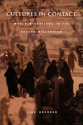Cultures in Contact: World Migrations in the Second Millennium (Comparative & I.