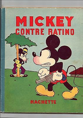 MICKEY CONTRE RATINO. Disney 1932. Editions Hachette. EO. Bel état