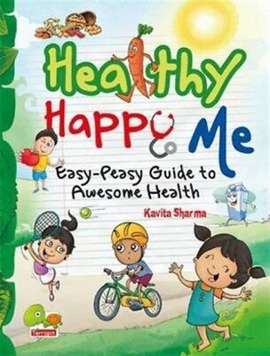 Healthy Happy Me: Easy-Peasy Guide to Awesome Health (Paperback),...