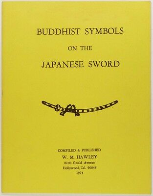 Buddhist Symbols on Japanese Swords - Uncommon W.M. Hawley Publication