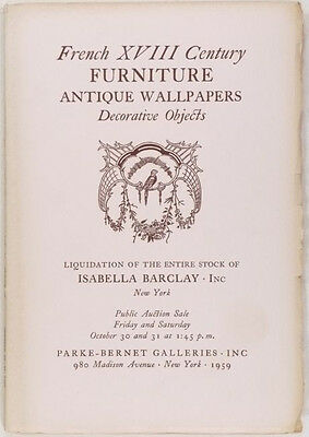 French Furniture, Antiques & Wallpaper- Isabella Barclay Collection 1959 Auction