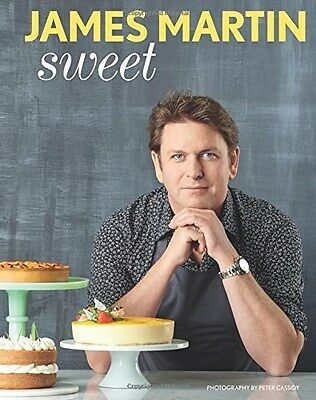 SIGNED BOOK: Sweet by James Martin (Hardback) First Edition 1st Print (TV Chef)