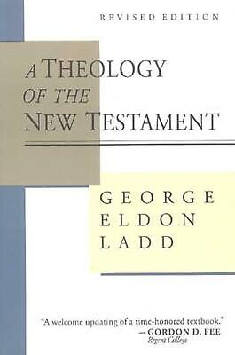 A Theology of the New Testament by George Ladd Paperback Book (English)