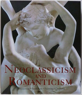Book: Neo-Classic & Romantic Painting & Sculpture and Architecture