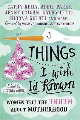 Things I Wish I'd Known   (Paperback Book  2016)