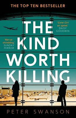 The Kind Worth Killing by Peter Swanson (Paperback Book, 2015)