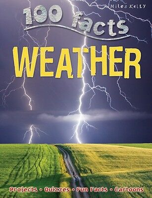 100 facts Weather (Paperback), Gallagher, Belinda, 9781782090762