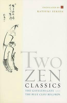 Two Zen Classics: The Gateless Gate and the Blue Cliff Records by Katsuki Sekida