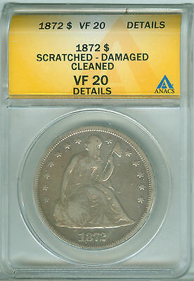 1872 $1 Liberty Seated Dollar ANACS VF 20 DETAILS (1721156)