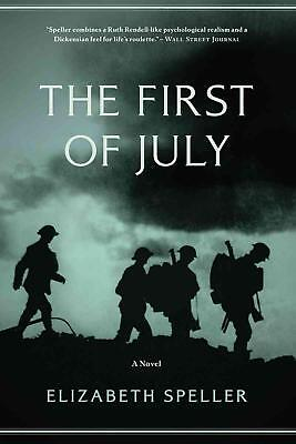 The First of July by Elizabeth Speller Paperback Book (English)