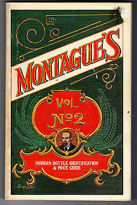MONTAGUE'S 1980 VOL 2 MODERN BOTTLE IDENTIFICATION  & PRICE GUIDE 336 pages