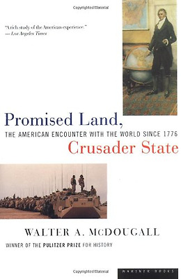 Promised Land, Crusader State: American Encounter with  - Paperback NEW McDougal