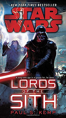 Star Wars: Lords of the Sith - Paperback NEW Paul S. Kemp(Au 2016-01-26
