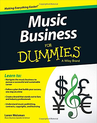 Music Business For Dummies - Paperback NEW Loren Weisman(A 2015-07-14