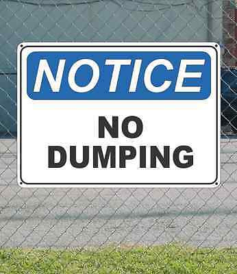 "NOTICE No Dumping - OSHA Safety SIGN 10"" x 14"""