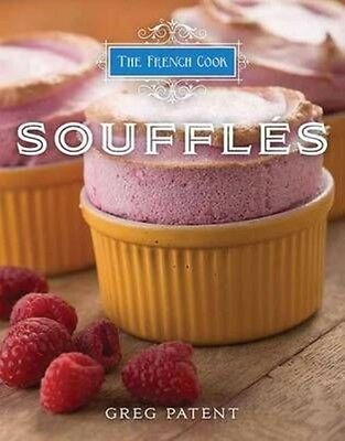 The French Cook: Souffles by Greg Patent Hardcover Book (English)