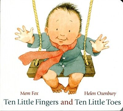 Ten Little Fingers and Ten Little Toes (Board book), Fox, Mem, 9781406331264