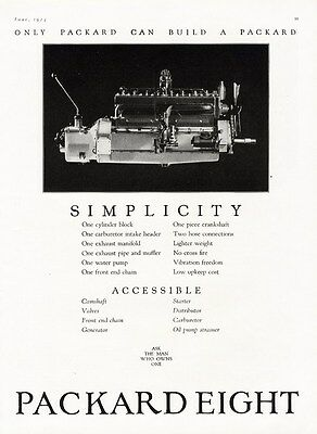 PACKARD Car Auto Ad 1924 Shows Eight ENGINE Accessible and Simplicity