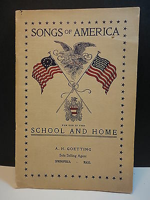 1908 Songs of America Patriotic Music Greenfield, Amherst MA school, Springfield