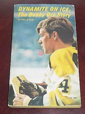 Bobby Orr Dynamite on ice The bobby Orr Story 1972 by Hal Bock