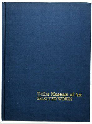 Dallas museum of Art Selected Works 1983 Reference bk
