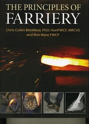 The Principles of Farriery (Hardcover), Colles, Chris, Ware, Ron, 9780851319735
