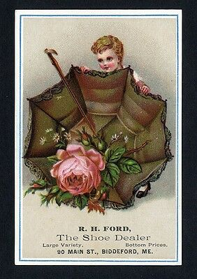 SHOE TRADE CARD c 1880's R H FORD The Shoe Dealer BIDDEFORD MAINE Child Umbrella
