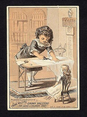 Victorian Girl Sewing DOLL CLOTHES Trade Card for FRANK MILLERS Shoe Dressing