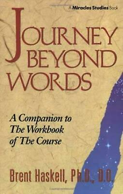 Journey Beyond Words by Brent A. Haskell Paperback Book (English)